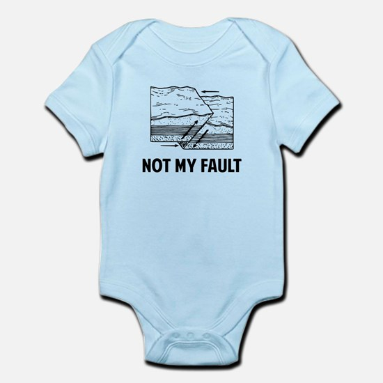 Not My Fault Body Suit
