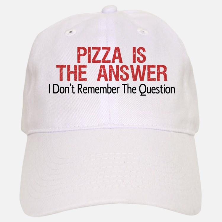 Pizza Is The Answer Baseball Baseball Baseball Cap