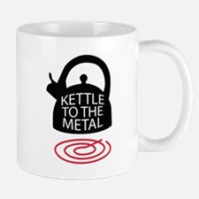 Kettle to the Metal Mugs