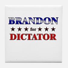 BRANDON for dictator Tile Coaster
