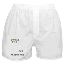 Owned by a Fur Person Boxer Shorts