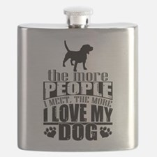 More People I Meet, The More I Love My Dog Flask