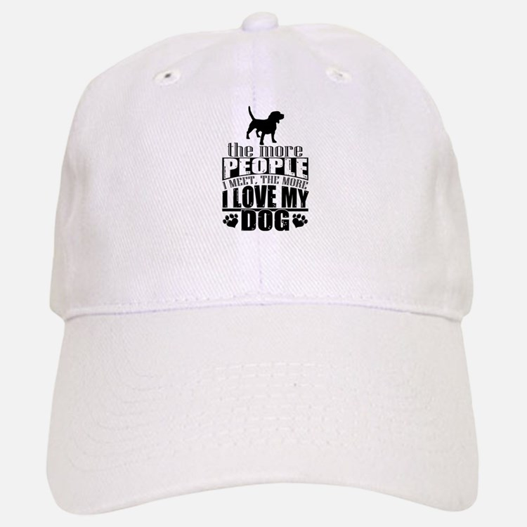 More People I Meet, The More I Love My Dog Baseball Baseball Cap