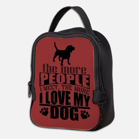 More People I Meet, The More I Neoprene Lunch Bag