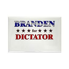 BRANDEN for dictator Rectangle Magnet