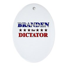 BRANDEN for dictator Oval Ornament