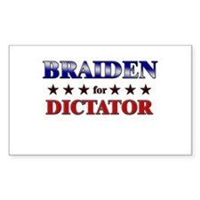 BRAIDEN for dictator Rectangle Decal