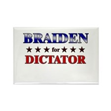 BRAIDEN for dictator Rectangle Magnet