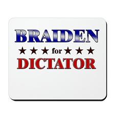 BRAIDEN for dictator Mousepad