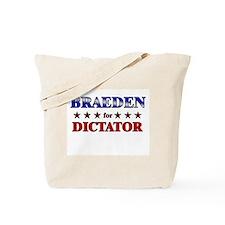 BRAEDEN for dictator Tote Bag