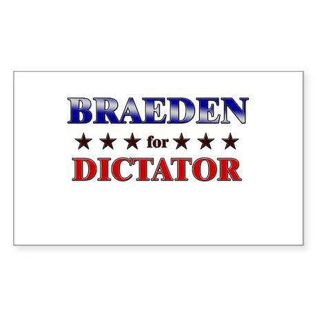 BRAEDEN for dictator Rectangle Sticker