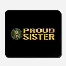 U.S. Army: Proud Sister (Black & Gold) Mousepad