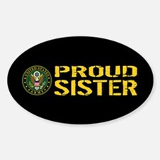U.S. Army: Proud Sister (Black & Go Decal