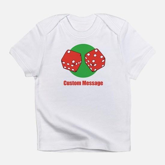 One Line Custom Dice Craps Design Infant T-Shirt