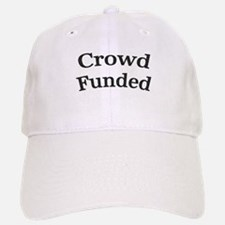 Crowd Funded Baseball Baseball Baseball Cap