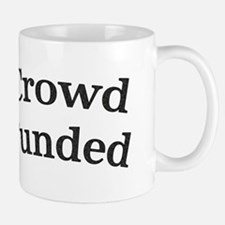 Crowd Funded Mugs
