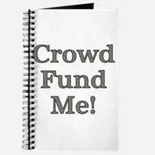 Crowd Fund Me Journal