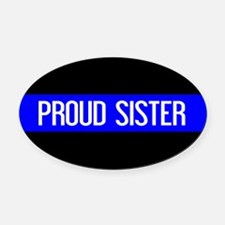 Police: Proud Sister (The Thin Blu Oval Car Magnet