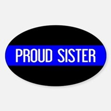 Police: Proud Sister (The Thin Blue Decal