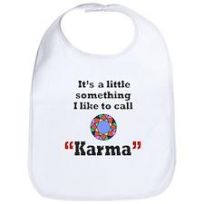 It's something I call Karma Bib