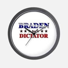 BRADEN for dictator Wall Clock