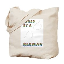 Owned by a Birman Tote Bag