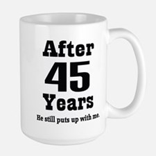 45th Anniversary Funny Quote Mugs