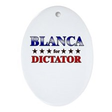 BLANCA for dictator Oval Ornament