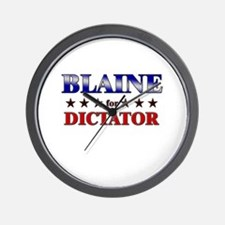 BLAINE for dictator Wall Clock