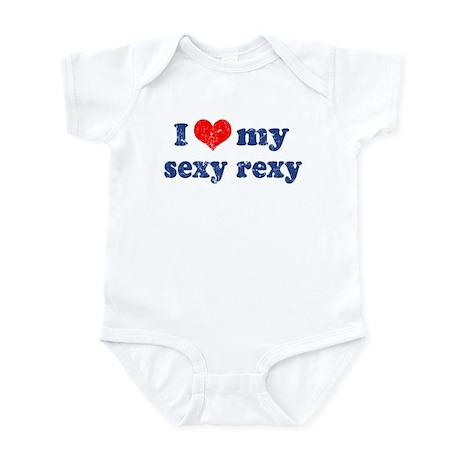I love my sexy rexy Infant Bodysuit