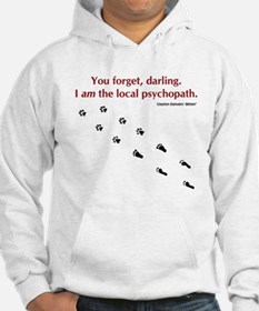 Psychopath Quote Hoodie