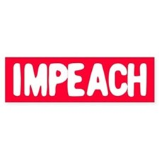 IMPEACH Bumper Bumper Sticker