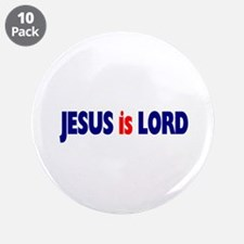 "Jesus is Lord 3.5"" Button (10 pack)"
