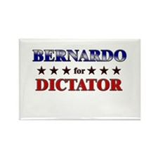 BERNARDO for dictator Rectangle Magnet