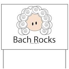 Bach Rocks Bach Yard Sign