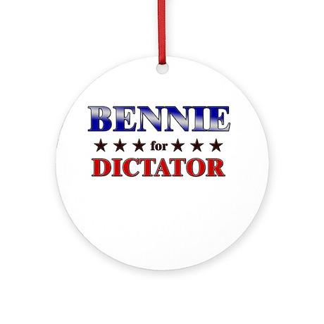 BENNIE for dictator Ornament (Round)