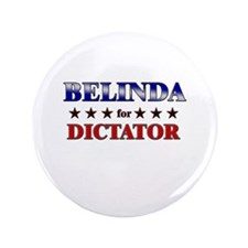 "BELINDA for dictator 3.5"" Button"
