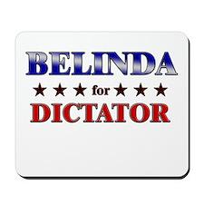 BELINDA for dictator Mousepad