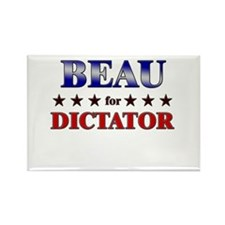 BEAU for dictator Rectangle Magnet