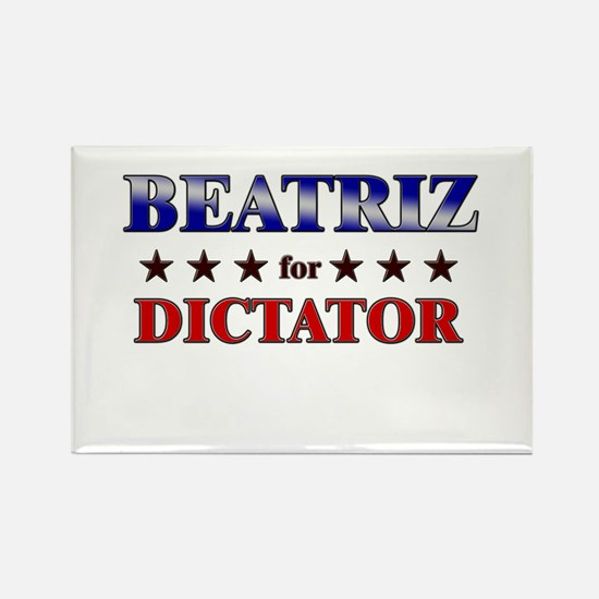 BEATRIZ for dictator Rectangle Magnet