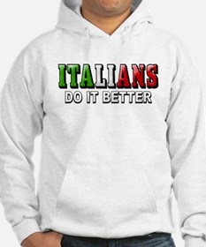 Italians Do it Better Italian Hoodie