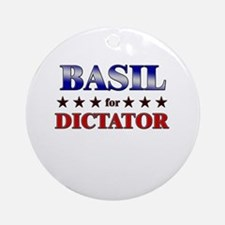 BASIL for dictator Ornament (Round)