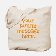 Cute Do yourself Tote Bag