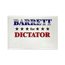 BARRETT for dictator Rectangle Magnet