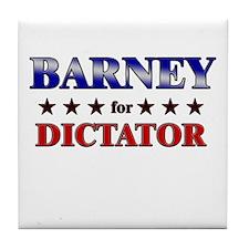 BARNEY for dictator Tile Coaster