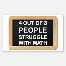 Math Struggles Decal