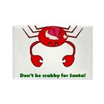 DON'T BE CRABBY Rectangle Magnet (10 pack)