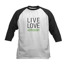 Live Love Astronomy Tee