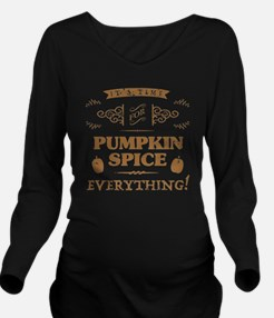 Funny Everything Long Sleeve Maternity T-Shirt