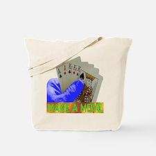MAKE A MOVE G Tote Bag